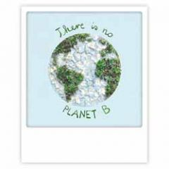 ansichtkaart instagram pickmotion - there is no planet B - planeet Aarde