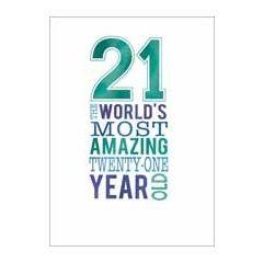 21 jaar - verjaardagskaart - 21 the worlds most amazing twenty-one year old