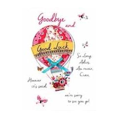 afscheidskaart - Good Bye Good Luck So Long, Adios Au revoir, Ciao However it is said, We are sorry to see you go!