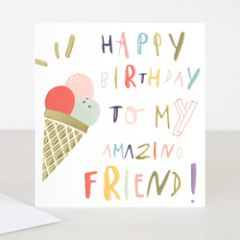 wenskaart caroline gardner - happy birthday to my amazing friend! - ijsje