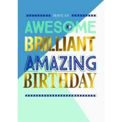 verjaardagskaart - have an awesome brilliant amazing birthday
