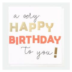 verjaardagskaart caroline gardner - a very happy birthday to you ! - neon