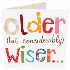verjaardagskaart caroline gardner - older (but considerably) wiser