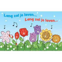 wenskaart - lang zal je leven... - zingende bloemen
