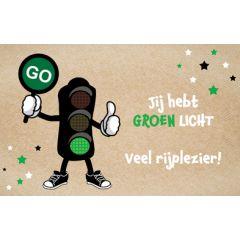 wenskaart rijbewijs - jij hebt groen licht veel rijplezier