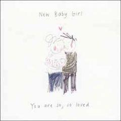 geboortekaart woodmansterne - new baby girl you are so loved