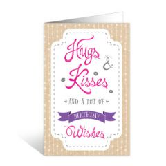 wenskaart - hugs kisses and a lot of birthday wishes