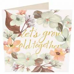 wenskaart caroline gardner - let s grow old together