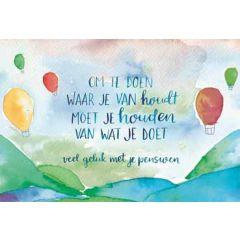 wenskaart dreams - veel geluk met je pensioen - luchtballonnen