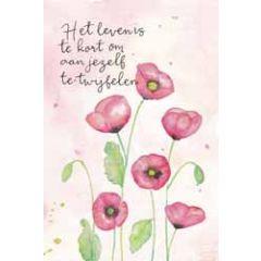 wenskaart dreams - het leven is te kort om aan jezelf te twijfelen - bloemen