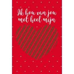 wenskaart - ik hou van jou met heel mijn ❤