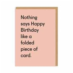 wenskaart ohh deer - nothing says happy birthday like a folded piece of card