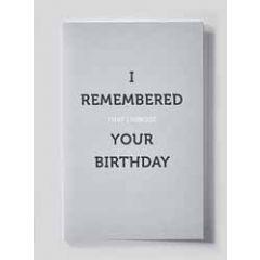 verjaardagskaart - i remembered that i forgot your birthday