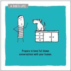 wenskaart woodmansterne - full-blown conversations with your human - hondenleven