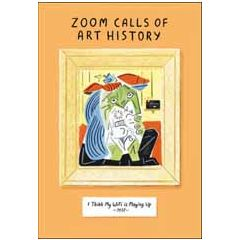 wenskaart woodmansterne - zoom calls of art history - i think my wifi is playing up