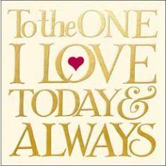 wenskaart woodmansterne - to the one I love today & always