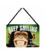 tinnen bordje met quote - hang-ups! - tekstbordje - keep smiling it makes people wonder what you are up to - chimpansee