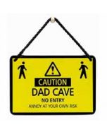 tinnen bordje met quote - hang-ups! - tekstbordje - caution dad cave no entry annoy at your own risk