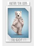 verjaardagskaart - another year older... still got it! - ijsbeer