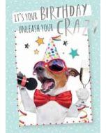 verjaardagskaart - it is your birthday unleash your crazy