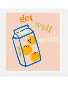beterschapskaart caroline gardner - get well soon - sinaasappelsap
