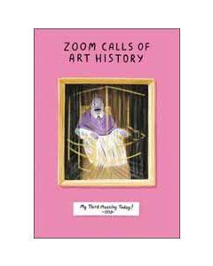 wenskaart woodmansterne - zoom calls of art history - my thid meeting today!