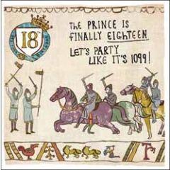 18 jaar - verjaardagskaart woodmansterne - the prince is finally eighteen let us party like it is 1099