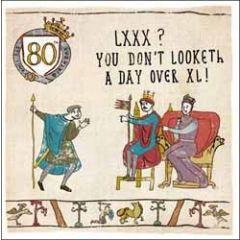 80 jaar - verjaardagskaart woodmansterne - LXXX you do not looketh a day over XL