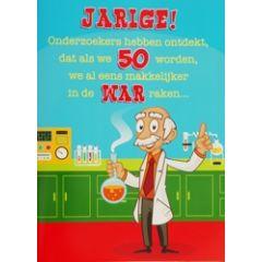 50 jaar- grote verjaardagskaart A4+ - onderzoekers hebben ontdekt, dat als we 50 worden ...