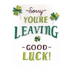 grote wenskaart A4 - sorry you're leaving good luck!