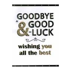 grote wenskaart A4 - goodbye and good luck wishing you all the best