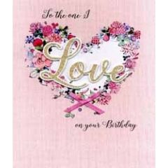 grote romantische verjaardagskaart A4 - to the one i love on your birthday