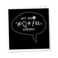 wenskaart sterkte - kaarten van betekenis - Wat een ... diagnose!