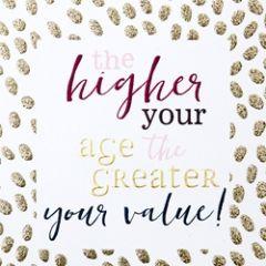 verjaardagskaart caroline gardner - hip hip - the higher your age the greater your value!