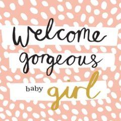 geboortekaartje caroline gardner - hey you - welcome gorgeous baby girl