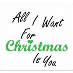 kerstkaartje - all I want for christmas is you
