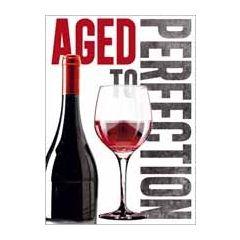 verjaardagskaart - aged to perfection - wijn