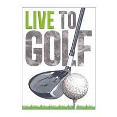 verjaardagskaart - live to golf