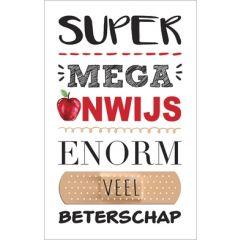 beterschapskaart - super mega onwijs enorm veel beterschap