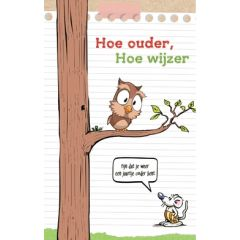 verjaardagskaart - hoe ouder, hoe wijzer - uil