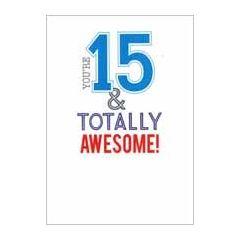 15 jaar - verjaardagskaart - you re 15 & totally awesome!