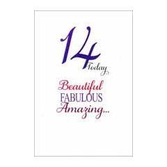 14 jaar - verjaardagskaart - 14 today beautiful famulous amazing...
