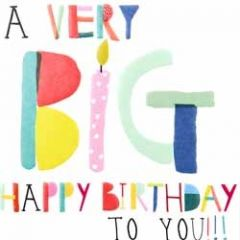 verjaardagskaart caroline gardner - a very big happy birthday to you!!!